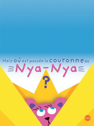 Mais où est passée la couronne de Nya-Nya ?