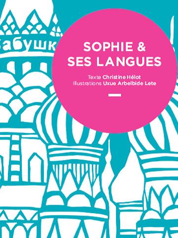 Sophie et ses langues, album jeunesse DULALA
